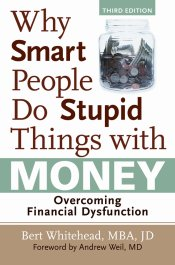 AUTOGRAPHED!  Why Smart People do Stupid Things with Money