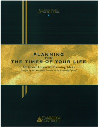 Planning for the Times of Your Life (Closeout)